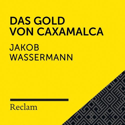 Wassermann: Das Gold von Caxamalca (Reclam Hörbuch) by Reclam Hörbücher