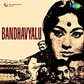 Bandhavyalu (Original Motion Picture Soundtrack) de Various Artists