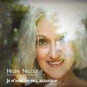 Je m'aime un peu beaucoup by Hélène Nicole