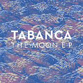 The Moon EP by Tabanca