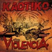Violencia de Kaotiko