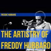 The Artistry of Freddy Hubbard by Freddie Hubbard