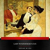 Lady Windermere's Fan von Oscar Wilde