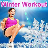 Winter Workout - The Ultimate Cardio Fitness to Make You Sweat (140 Bpm) (The Best Music for Aerobics, Pumpin' Cardio Power, Plyo, Exercise, Steps, Barré, Curves, Sculpting, Abs, Butt, Lean, Twerk, Slim Down Fitness Workout) de Various Artists
