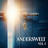 Anderswelt, Vol. 1 (The Psytrance & Goa Compilation) von Various Artists