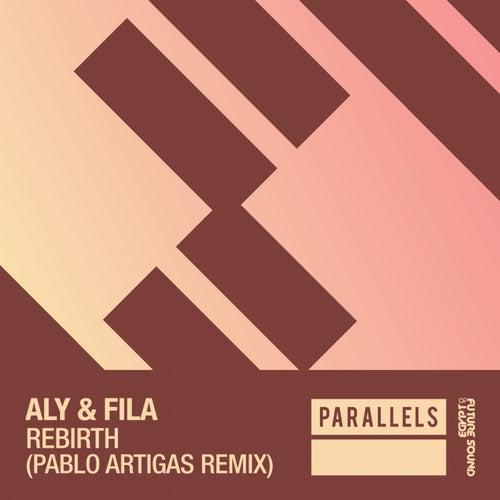 Rebirth (Pablo Artigas Remix) von Aly & Fila