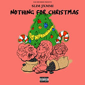 Ear Drummers Presents Nothing For Christmas by Slim Jxmmi, Rae Sremmurd, Ear Drummers