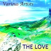 The Love von Various Artists