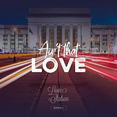 Ain't That Love by Love Station