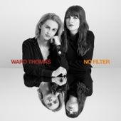 No Filter (Alternative Mixes) von Ward Thomas