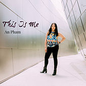 This Is Me by Pham