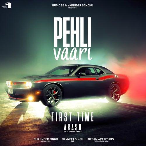 Pehli Vaari - Single de Arash