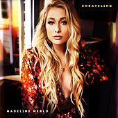 Unraveling by Madeline Merlo