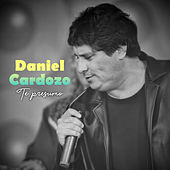 Te Presumo de Daniel Cardozo