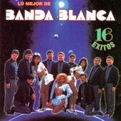 Lo Mejor de Banda Blanca - 16 Exitos de Banda Blanca