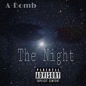 The Night by A-Bomb