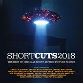 Short Cuts 2018: The Best of Original Short Motion Picture Scores von Various Artists