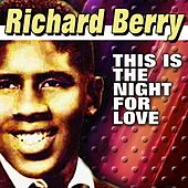 This Is The Night For Love by Richard Berry