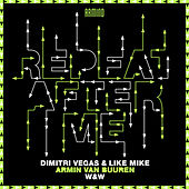 Repeat After Me de Dimitri Vegas & Like Mike