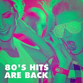 80's Hits Are Back von Various Artists