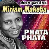 Africa's Queen of Soul Phata phata (Africa's Queen of Soul) de Miriam Makeba