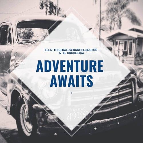 Adventure Awaits de Ella Fitzgerald
