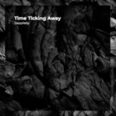 Time Ticking Away by JJ Appleby