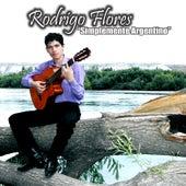 Simplemente Argentino von Rodrigo Flores
