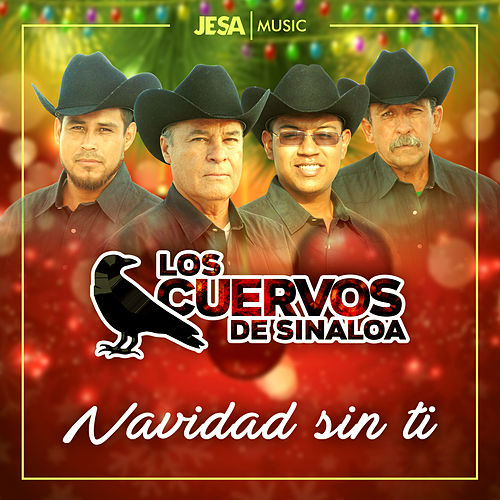 Navidad Sin Ti de Los Cuervos de Sinaloa