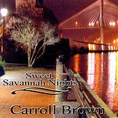 Sweet Savannah Nights by Carroll Brown