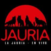 La Jauría (En Vivo) by Jauría
