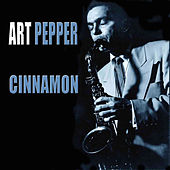 Cinnamon de Art Pepper