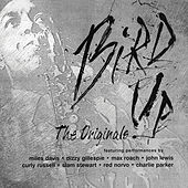 Bird Up: The Originals by Charlie Parker