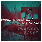 Cheap Wrecks And Legs Tattoos de American Goner