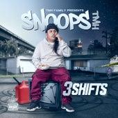 3 Shifts de Snoops Tmh