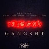 Gangsht (041 Remix) von Didi