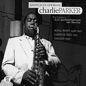 The Complete Live Performances On Savoy by Charlie Parker