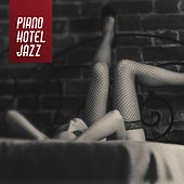 Piano Hotel Jazz de Various Artists