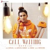 Call Waiting (Reprise) de Aastha Gill