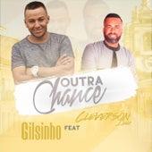 Outra Chance de Gilsinho