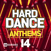 Hard Dance Anthems, Vol. 14 - EP von Various Artists