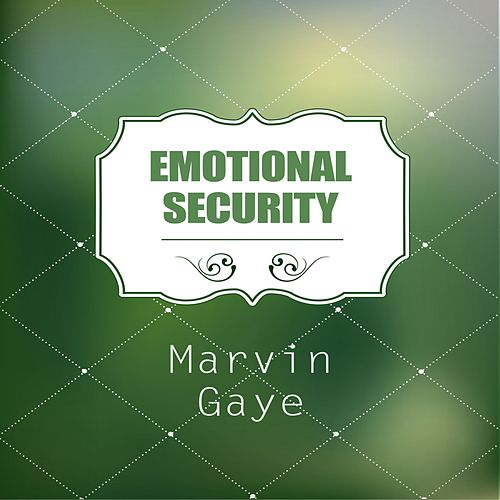 Emotional Security by Marvin Gaye