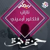 نازاني - فلكلور أرميني by Hamza Namira