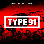 Break It Down by Opto