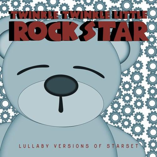 Lullaby Versions of Starset de Twinkle Twinkle Little Rock Star
