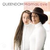 MamaLove by Queendom