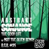 The Good Life - R.G.R. #25 de Abstrakt Sonance
