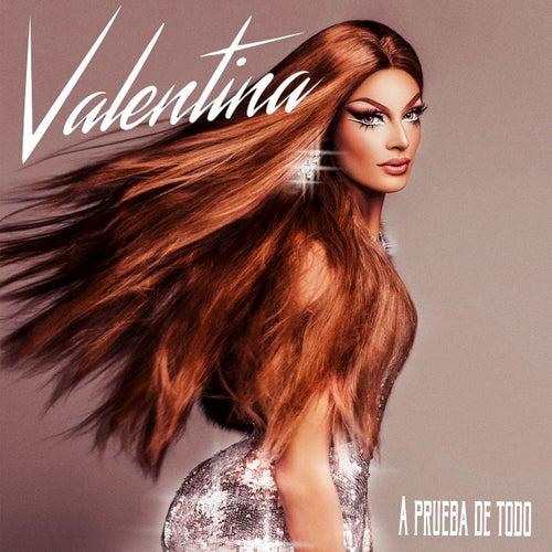 A Prueba De Todo by Valentina