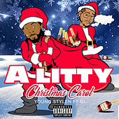 A Litty Christmas Carol by Young Stylen