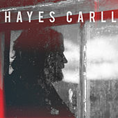 Times Like These / Be There by Hayes Carll